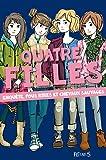 Quatre filles, Tome 3 - Enquête, fous rires et chevaux sauvages