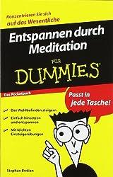 Entspannen Durch Meditation Fur Dummies Das Pocketbuch (Für Dummies)