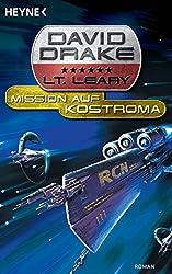 Mission auf Kostroma -: Lt. Leary Bd. 1 - Roman