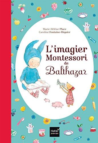L'imagier Montessori de Balthazar - Pédagogie Montessori por Marie-Hélène Place