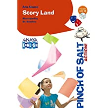 Story Land (Literatura Infantil (6-11 Años) - Pinch Of Salt)