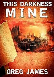 This Darkness Mine: A Novella of Supernatural Suspense