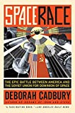 Space Race: The Epic Battle Between America and...