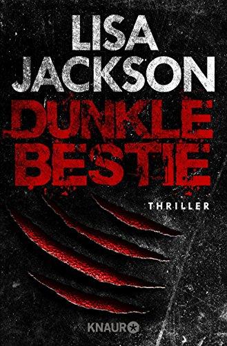 Dunkle Bestie: Thriller (Ein Fall für Alvarez und Pescoli 7) Lisa Jackson Ebooks