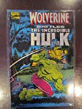 Stan Lee Presents Wolverine Battles the Incredible Hulk (Comic Book) by Len Wein (1992-07-02)