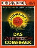 Der Spiegel Nr. 28/07.07.2008 - Das unheimliche Comeback - Neue Spiegel-Serie: Die Energie von morgen -