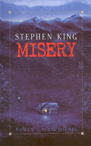 Misery par William Olivier Desmond