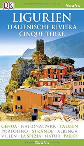 Vis-à-Vis Reiseführer Ligurien, Italienische Riviera, Cinque Terre: mit Mini-Kochbuch zum Herausnehmen