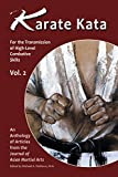 Karate Kata Vol. 2 (Karate Kata For the Transmission of High-Level Combative Skills)