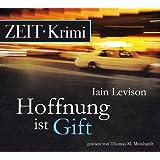 Hoffnung ist Gift, 5 CDs (ZEIT Hörbuch)