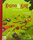 Kosmo & Klax ABC-Geschichten