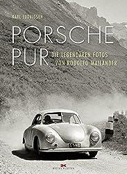 Porsche pur: Die legendären Fotos von Rodolfo Mailander