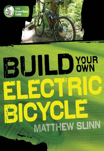 Build Your Own Electric Bicycle (Tab Green Guru) (English Edition)