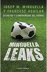 Descargar gratis Minguella leaks: Secretos y confidencias del fútbol en .epub, .pdf o .mobi