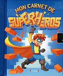 Mon carnet de Super-Héros