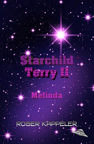 Starchild Terry II: Melinda
