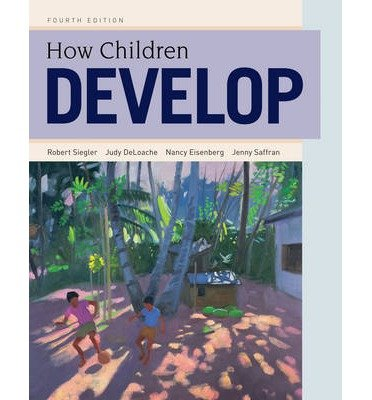 [(How Children Develop)] [Author: Robert S. Siegler] published on (March, 2014)