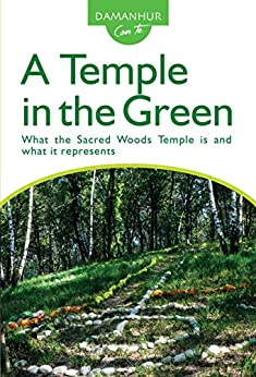 A Temple in the Green: What the Sacred Woods Temple is and what it represents di [Pesco, Stambecco]