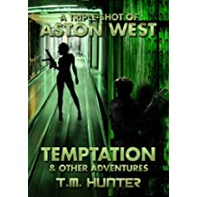 Temptation & Other Adventures (Aston West Triple-Shots Book 2) (English Edition)