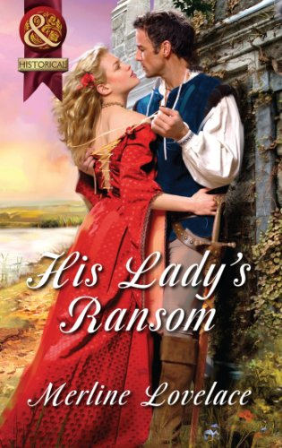 His Lady's Ransom (Mills & Boon Superhistorical) (English Edition) - Lovelace Top