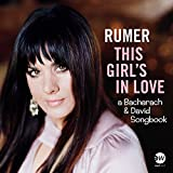 This Girl's In Love - A Bacharach & David Songbook [Amazon Signed Exclusive Edition]