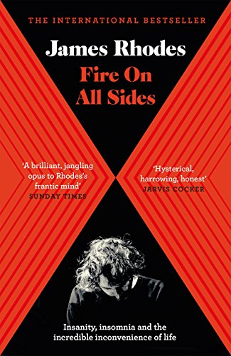 Fire on All Sides: Insanity, insomnia and the incredible ...
