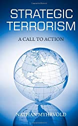 Strategic Terrorism: A Call to Action