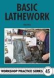 Basic Lathework (Workshop Practice)