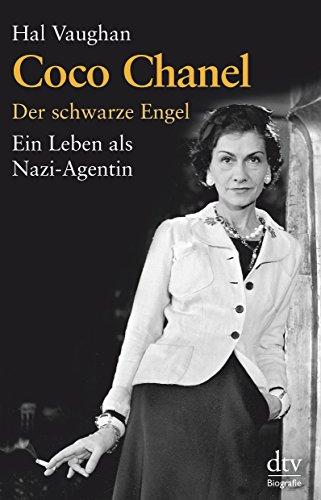 Coco Chanel: Der schwarze Engel Ein Leben als Nazi-Agentin
