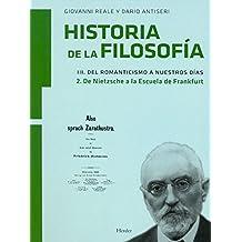 Historia de la filosofía III. Del Romanticismo a nuestros días: 2. De Nietzsche a la Escuela de Frankfurt: 6