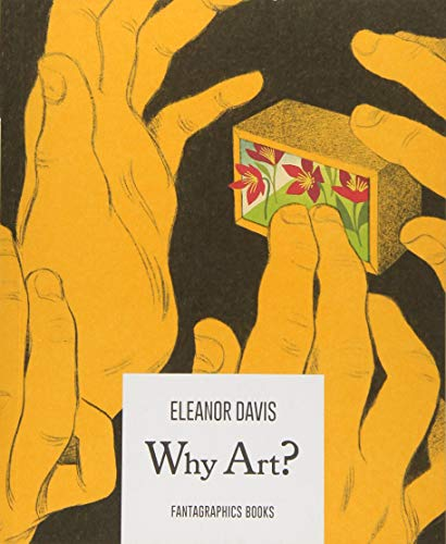 Why Art? por Eleanor Davis