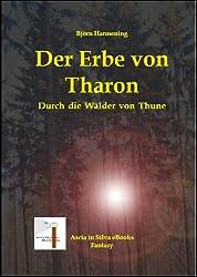 Der Erbe von Tharon - Teil 3 (Durch die Wälder von Thune)