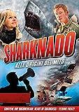 Sharknado - Alle Origini del Mito  (2 Blu Ray)
