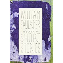 Selected Short Stories (Modern Library (Hardcover)) by William Faulkner (1993-05-18)