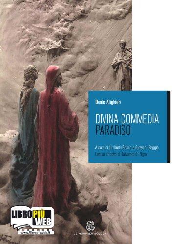 Divina Commedia. Con quaderno. Con espansione online. Per le Scuole superiori: 3