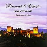 Calendario Rincones de España con encanto 2013 (Calendarios y agendas) de AA. VV. (11 sep 2012) Tapa blanda