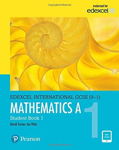 Edexcel international GCSE (9-1). Student's book 1. Mathematics A. Per le Scuole superiori. Con e-book. Con espansione online