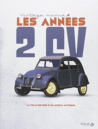 Les années 2CV par L'auto L'AUTO-JOURNAL