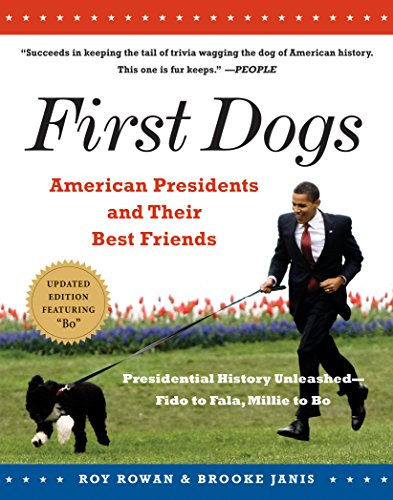 First Dogs: American Presidents and Their Best Friends (English Edition) -