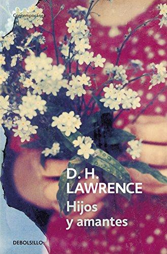 Hijos y amantes (CONTEMPORANEA) por D. H. Lawrence