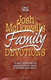 Josh Mcdowell's Book of Family Devotions: A Daily Devotional for Passing Biblical Values to the Next Generation