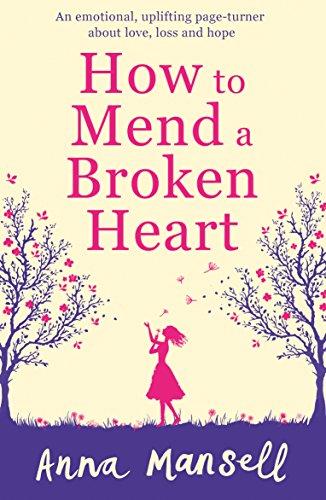 How to mend a broken heart an emotional uplifting page turner how to mend a broken heart an emotional uplifting page turner about love fandeluxe PDF