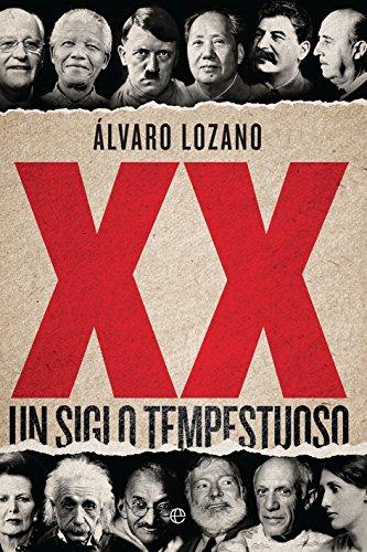 XX (Historia del siglo XX) por Álvaro Lozano