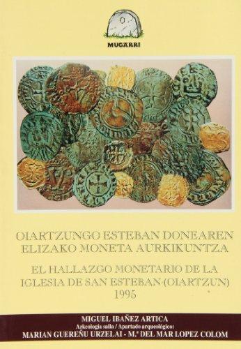 (b) Oiartzungo Esteban Donearen Elizako Moneta./hallazgo Monetario (Mugarri) por Miguel Ibañez Artica