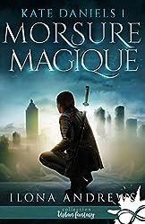 Morsure Magique: Kate Daniels, T1