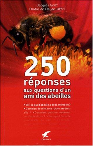 250-reponses-aux-questions-dun-ami-des-abeilles