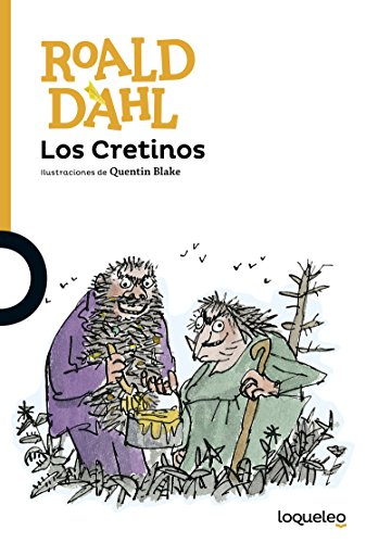 Los Cretinos por Roald Dahl