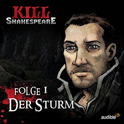 Der Sturm (Kill Shakespeare 1) (Fantasy-tröster)