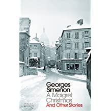 A Maigret Christmas: And Other Stories (Inspector Maigret)