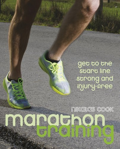 Marathon Training: Get to the Start Line Strong and Injury-free by Nikalas Cook (2013-06-01) par Nikalas Cook